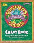 Children's Church Craft Book: Reproducible Craft Pages for Preschool and Elementary Students! by David C Cook (Paperback / softback, 2002)