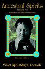 Ancestral Spirits by April Violet Ebersole (Paperback / softback, 2006)