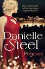 Pegasus by Danielle Steel (Hardback, 2014)