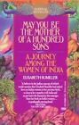 May You be the Mother of 100 Sons by E. Bumiller (Paperback, 1991)