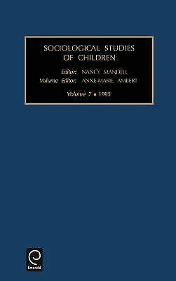 Sociological Studies of Children and Youth: Sociological Studies of Children...