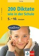 1 von 1 - 200 Diktate wie in der Schule 5. - 10. Schuljahr Deutsch