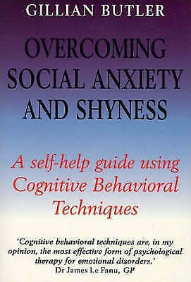 1 of 1 - Overcoming Social Anxiety and Shyness by Gillian Butler (Paperback, 1999)
