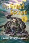 The Grand Escape by Naylor Phyllis Reynolds Aladdin Paperbacks SS