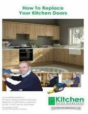 How to Replace Your Kitchen Doors : A Complete Guide to Diy Door Replacement...