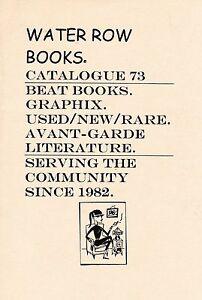 KEROUAC WM BURROUGHS  BUKOWSKI NEAL CASSADY WATER ROW BOOKS CATALOG #73 1998