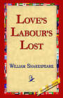 Love's Labour's Lost by William Shakespeare (Hardback, 2005)
