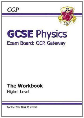 1 of 1 - GCSE Physics OCR Gateway Workbook By CGP Books. 9781847626349