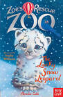 Zoe's Rescue Zoo: The Lucky Snow Leopard by Amelia Cobb (Paperback, 2014)