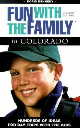 Fun with the Family in Colorado (Fun with the Family Series) by Kennedy, Doris