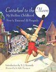 Cartwheel to The Moon My Sicilian Childhood - Hardcover Emanuel Di Pasq 200