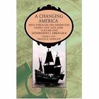 a Changing America Seen Through One Sherwood Family Line 1634-2006 Hardcover – 21 Jul 2006