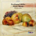 Ferdinand Hiller: Piano Works (CD, May-2012, CPO)