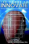 The Power to Innovate by James K Marstiller Book Hardback &h