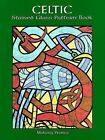 Dover Stained Glass Instruction: Celtic Stained Glass Pattern Book by Mallory Pearce (1998, Paperback)
