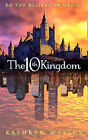 The Tenth Kingdom: Do You Believe in Magic? by Kathryn Wesley (Paperback, 2000)