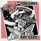 Pork Dukes - Kum Kleen (2003)