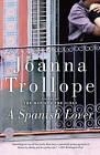 A Spanish Lover by Joanna Trollope (Paperback / softback)