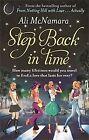 Step Back in Time von Ali McNamara (2013, Taschenbuch)