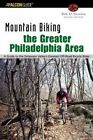 Mountain Biking The Greater Philadelphia Area 2nd Bob Dft.antonio