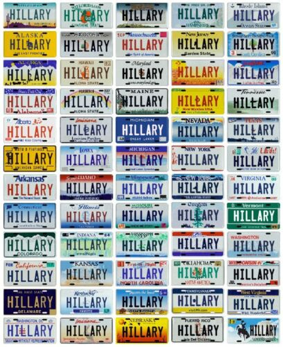 Choose from all 50 States Hillary Clinton for President Metal License Plate