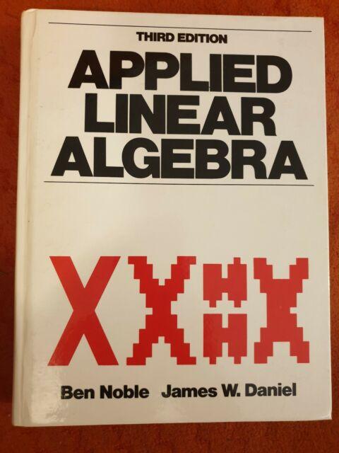 Applied Linear Algebra Third Edition Hardback Ben Noble James Daniel