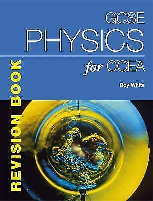 1 of 1 - GCSE Physics for CCEA Revision Book by Roy White (Paperback)