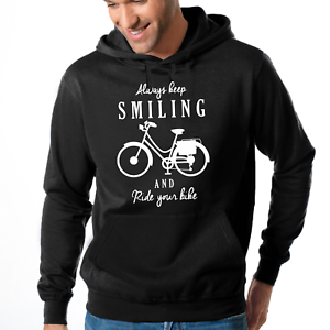 Always-keep-Smiling-and-Ride-your-Bike-Bicycle-Fahrrad-Hooded-Sweatshirt