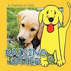 Raising Otter by Stephanie K. Litwin (Paperback, 2011)