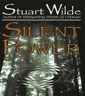 Silent Power by Stuart Wilde (Paperback, 1998)