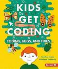 Coding, Bugs, and Fixes by Heather Lyons (Paperback / softback, 2016)