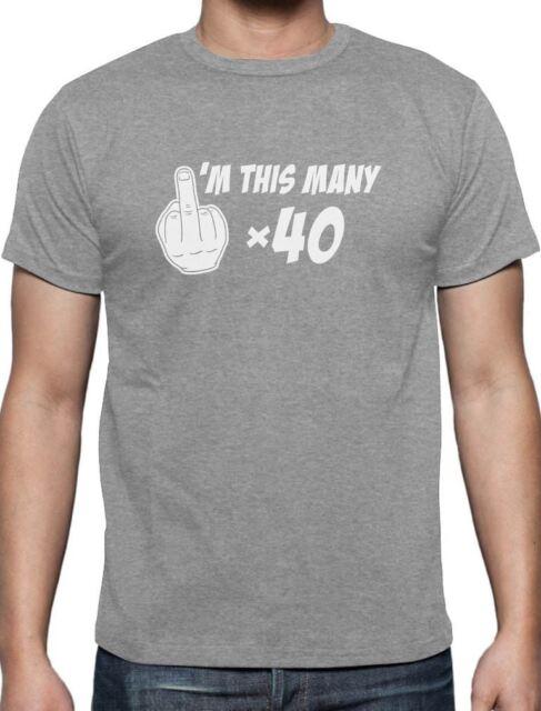 Mens Funny 40th Birthday T-Shirt NOT 40 IM 39 1 Middle Finger Rude Joke Gift