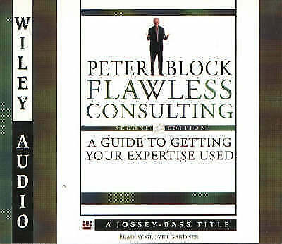 Gardner, Grover : Flawless Consulting: A Guide to Getting CD Fast and FREE P & P