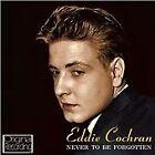 Eddie Cochran - Never to Be Forgotten (2013)