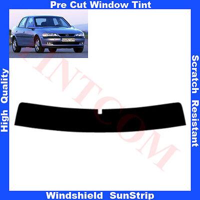 Pre Cut Window Tint Sunstrip for Opel Vectra B 4Doors Saloon 1995-2002 Any Shade