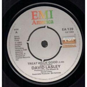 DAVID-LASLEY-Treat-Willie-Good-7-034-VINYL-UK-Emi-America-B-w-There-039-s-Got-To-Be