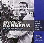 James Garner's Motoring Life by Matt Stone (Hardback, 2014)