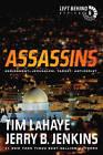 Assassins: Assignment: Jerusalem, Target: Antichrist by Dr Tim LaHaye (Paperback, 2011)