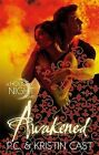 Awakened by P. C. Cast, Kristin Cast (Paperback, 2013)