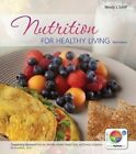 Nutrition for Healthy Living by Wendy Schiff (Loose-leaf, 2012)