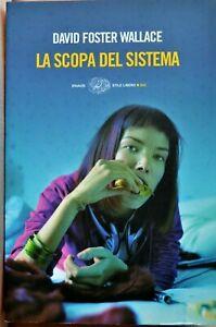 DAVID-FOSTER-WALLACE-La-scopa-del-sistema-2008-Einaudi