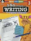 180 Days of Writing for Third Grade (Grade 3): Practice, Assess, Diagnose by Kristi Sturgeon (Paperback / softback, 2015)