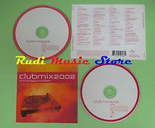 CD CLUBMIX 2002 compilation ALCAZAR N TRANCE TUKAN BAZ (C17) no mc lp dvd vhs