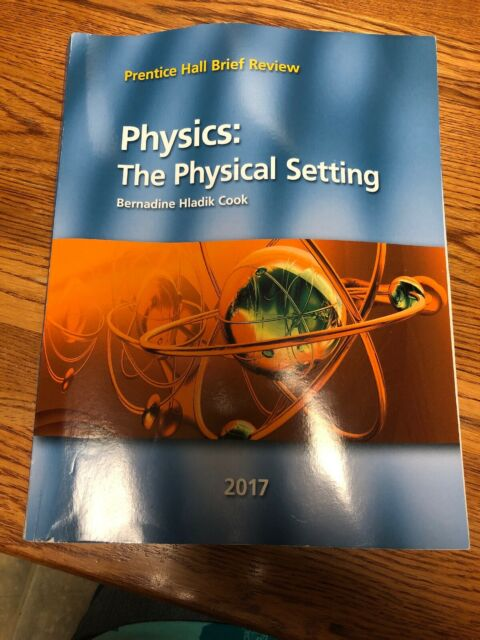Physics : The Physical Setting (Prentice Hall Brief Review ...