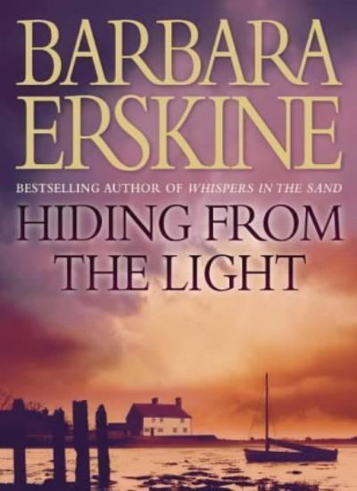 Hiding From the Light By  Barbara Erskine. 9780002257855