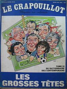 LES-GROSSES-TETES-TOME-III-MAUROY-MEDECIN-ROCARD-SAGAN-LE-CRAPOUILLOT-1982