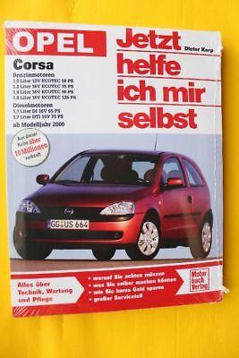 Opel Corsa C ab 2000 Jetzt helfe ich mir selbst