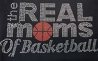 Rhinestone The Real Moms Of Basketball Iron-on Transfer, Tanktops, 9x5 Inches