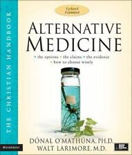 Alternative Medicine: The Christian Handbook, Updated and Expanded (Christian Ha