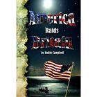 America Raids Britain by Campbell Robin 9781909757455